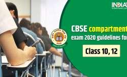 CBSE compartment exam guidelines, CBSE compartment exam class 12, CBSE compartment exam class 10